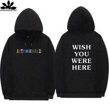 Astroworld sweat à capuche en molleton, streetwear, Hip hop, streetwear, pour hommes et femmes, souhaite que vous soyez ici, lettres à la mode, automne et hiver 2018