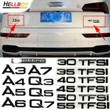 Black Car Rear Trunk Letters Emblem Badge Logo Stickers For Quattro For Audi A3 A4 A5 A6 A7 A8 Q3 Q5 Q7 35 40 45 50 55 TFSI