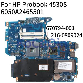 KoCoQin Laptop motherboard For HP Probook 4530S 4730S 4531S Mainboard 670794-001 670794-501 6050A2465501 HM65 216-0809024