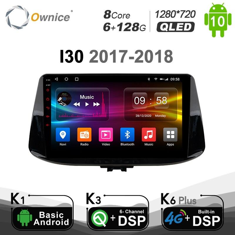 Ownice k3 k5 k6 plus Octa Core z systemem Android 10.0 dla Hyundai I30 2017 - 2018 samochodowy odtwarzacz DVD odtwarzacz Radio GPS DSP 4G SPDIF jednostka główna 6G 128G