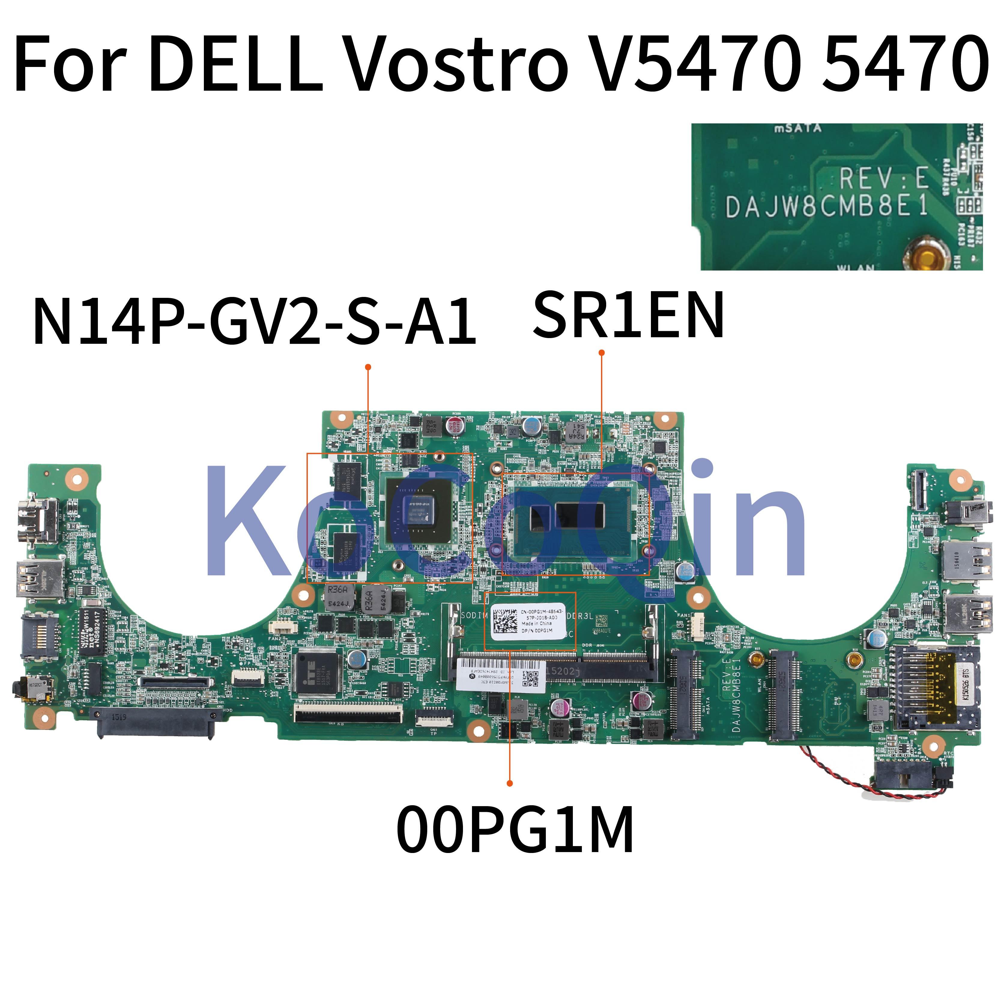 KoCoQin Laptop motherboard For DELL Vostro 5470 V5470 Core I3 SR1EN Mainboard CN-00PG1M 00PG1M DAJW8CMB8E1 N14P-GV2-S-A1