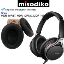 Misodiko wymiana poduszki Wkładki do uszu dla Sony MDR10R MDR 10RBT MDR 10RNC, słuchawki naprawy części nauszniki Earpads poszewka na poduszkę