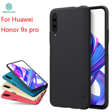 New 2019 For Huawei Honor 9x Pro Case Cover NILLKIN Fitted Cases For Huawei Honor 9x pro High Quality Super Frosted Shield цена и фото