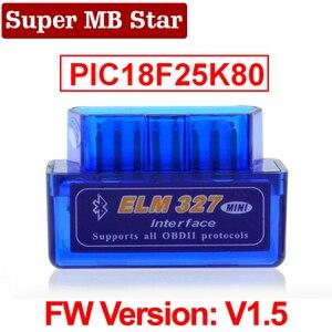 Image 1 - Super MINI ELM327 Bluetooth V1.5 ELM 327 Version 1.5 avec PIC18F25K80 puce OBD2 OBDII pour Android couple Scanner de Code automobile