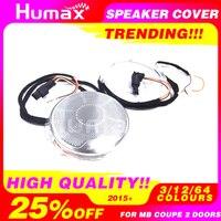 Car Audio Speaker Cover Door Loudspeaker Cover for 2 doors Mercedes C E Class W205 W213 speaker cover with ambient lighting LED