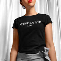 Feminista Cest La Vie camisetas francés C'est La Vie Cest La Vie camiseta de verano de las mujeres de La moda de La ropa 2019 Tumblr T camisa Mujer Tops