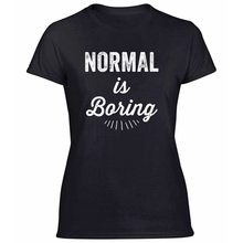 Knitted Fitted Normal Is Boring Tshirt For Women Comic Tshirts Army Green Clothes 2019 Big Size 3xl 4xl 5xl Top Quality(China)