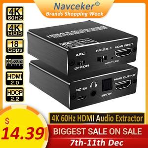 Image 1 - 2020 הטוב ביותר HDMI 2.0 אודיו Extractor תמיכת 4K 60Hz YUV 4:4:4 HDR HDMI אודיו ממיר מתאם 4K HDMI כדי אופטי TOSLINK SPDIF