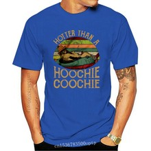 Men Funny T Shirt Fashion tshirt Hotter Than A Hoochie Coochie Alan Jackson Vintage Version Women t-shirt