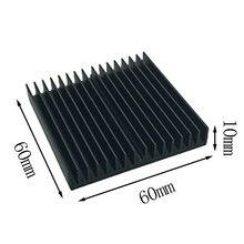 1 sztuk 60*60*10mm czarny grzejnik aluminiowy płyta główna Chip Radiator
