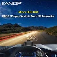 EANOP M60 miroir HUD tête haute affichage voiture OBD2 HUD Navigation Auto vitesse pare-brise projecteur support Carplay Google carte FM