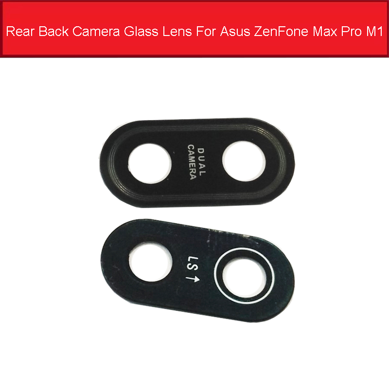 Rear Camera Glass Lens For Asus ZenFone Max Pro M1 ZB555KL ZB601KL ZB602KL Back Camera Glass Lens Cover With Adhesive Repair