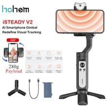 Hohem iSteady V2 AI Smartphone 3 ציר Gimbal מייצב w/AI מעקב חזותי LED וידאו אור עם אפליקציה שלט רחוק