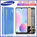 100% тест для SAMSUNG Galaxy A41 2020 LCD A415 SM-A415F/DSN SM-A415F/DSM, дисплей, сенсорный датчик, дигитайзер в сборе