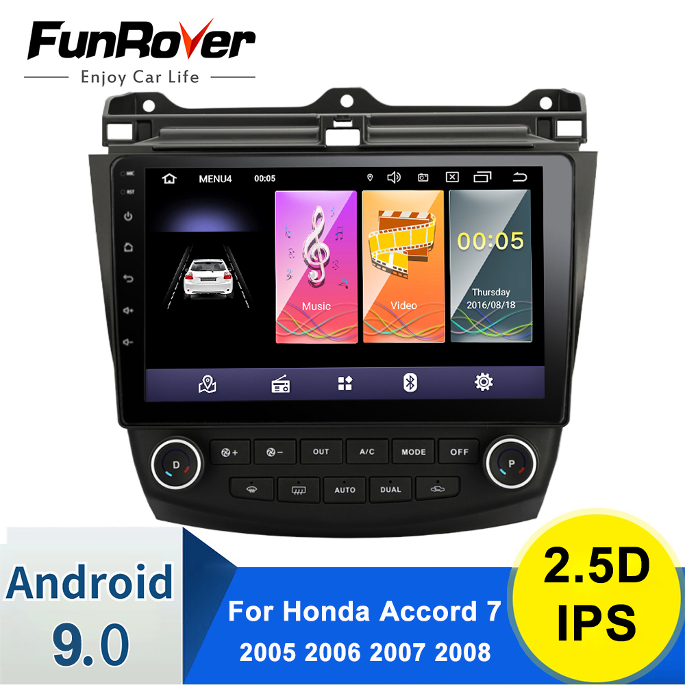 FUNROVER 2.5D+IPS Android 9.0 For Honda Accord 7 2005 2006 2007 2008 Car Radio Multimedia Video Player Navigation GPS No Dvd