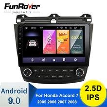 FUNROVER 2.5D + IPS Android 9,0 para Honda Accord 7 2005 2006 2007 2008 Radio para coche reproductor de vídeo Multimedia navegación GPS sin dvd