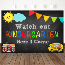 Watch out Kindergarten Photo Backdrop for Photography Children Fist Day of Schoo