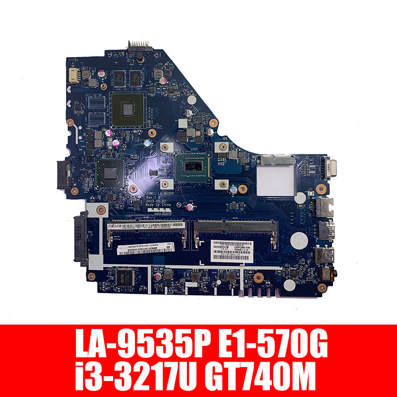 Free Ship For <font><b>acer</b></font> aspire <font><b>E1</b></font>-570 <font><b>E1</b></font>-570G Laptop <font><b>motherboard</b></font> i3-3217U GT740M <font><b>Z5WE1</b></font> LA-9535P NBMES11001 NB.MES11.001 Main board image