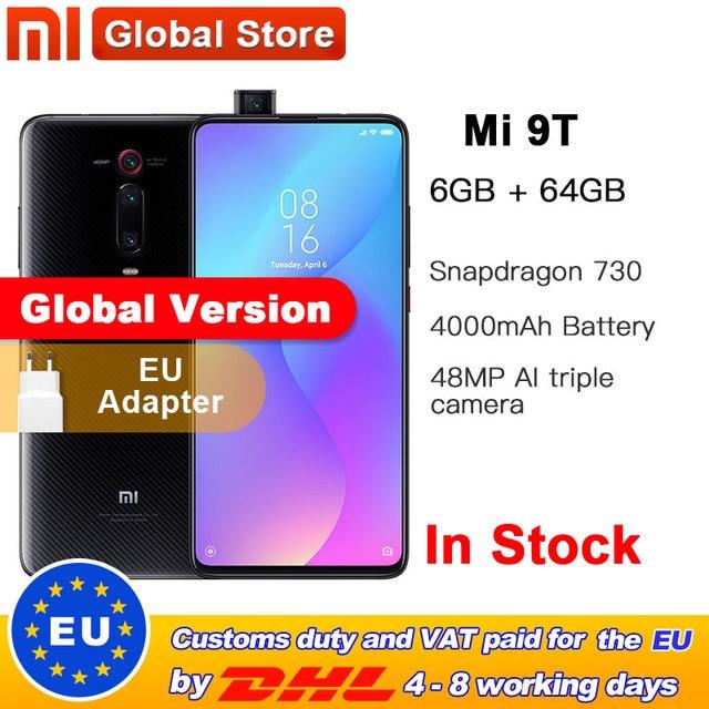 Version mondiale Xiaomi Mi 9T 6 go de RAM 64 go Smartphone Snapdragon 730 Octa Core 4000mAh caméra frontale Pop up AMOLED 48MP