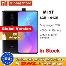 글로벌 버전 Xiao mi Mi 9T 6GB RAM 64GB 스마트 폰 금어초 730 Octa Core 4000mAh 팝업 전면 카메라 AMOLED 48MP