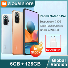 Global Version Xiaomi Redmi Note 10 Pro 6GB 128GB Smartphone 108MP Camera Snapdragon 732G 120Hz AMOLED Display