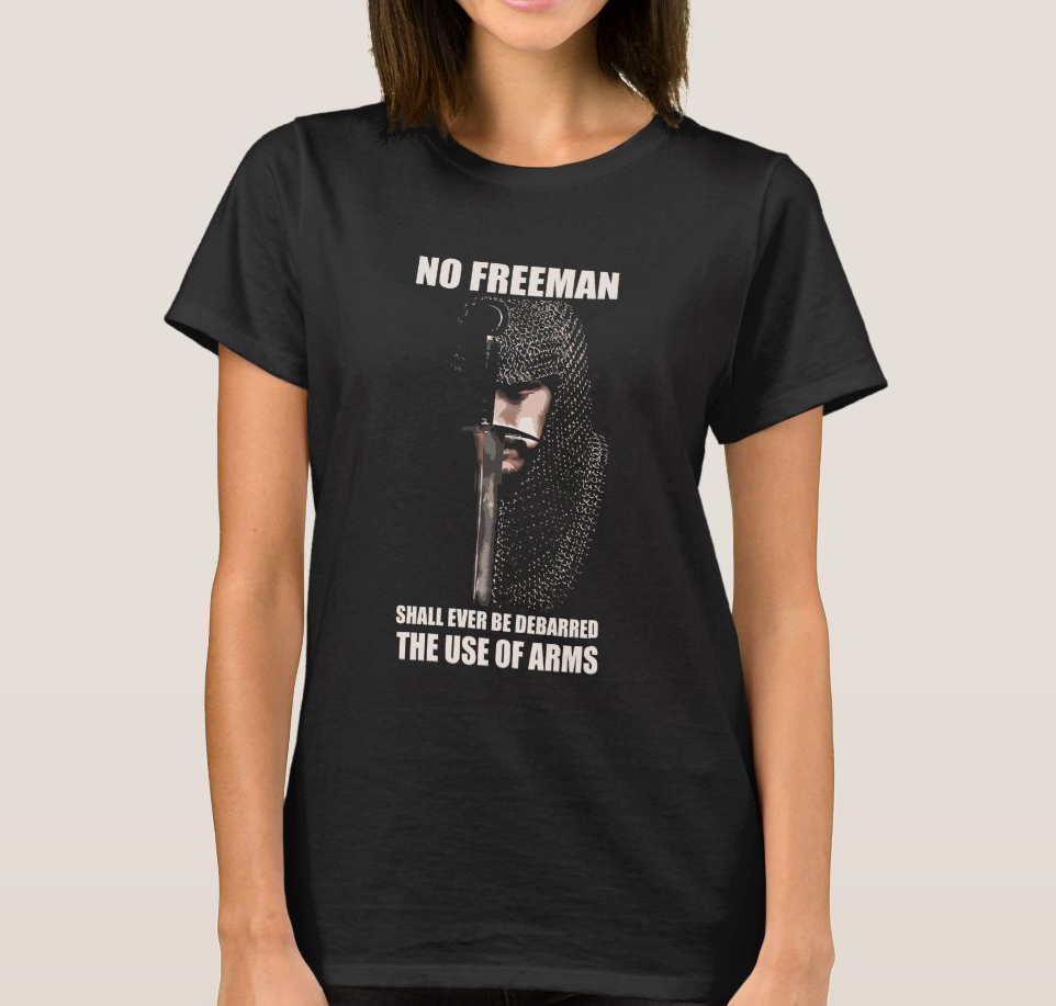 KNIGHT QUOTE No Freeman Shall Ever Be Debarred The Use of Arms Women's T-Shirt image