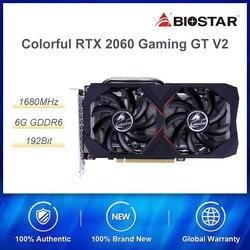 다채로운 geforce rtx 2060 6g gt v2 그래픽 카드 nvidia gddl6 gpu 게임용 비디오 카드 1365-1680 mhz pci-e 3.0 pc 용 placa de 비디오