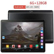 6+ 128 ГБ 10,1 дюймов планшетный ПК 3G 4G LTE Android 8,0 Восьмиядерный супер планшеты Ram 6 ГБ rom128гб WiFi gps 10,1 планшет ips две SIM gps