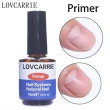Акриловый праймер для ногтей lovcarrie 15 мл без кислоты Дегидратор