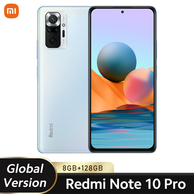 Global Version Xiaomi Redmi Note 10 Pro Mobile Phone 8GB 128GB Snapdragon 732G Octa Core 108MP Quad Camera 5020mAh Battery 2