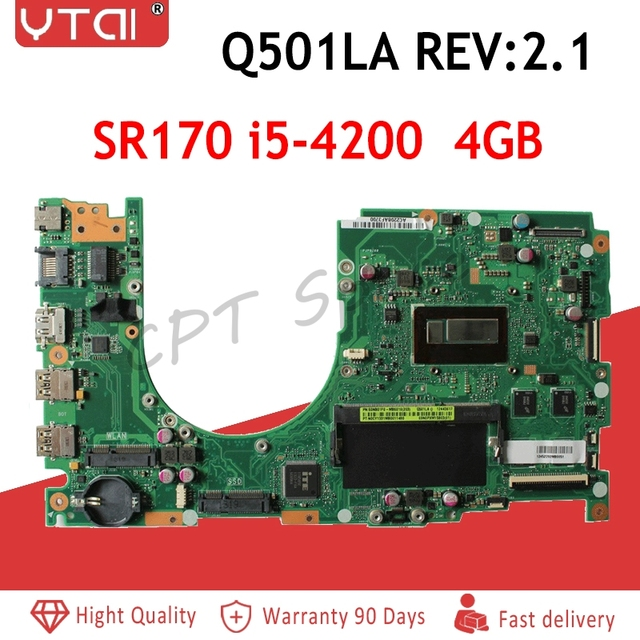 Q501LA motherboard  SR170 i5-4200 CPU 4GB For ASUS Q501 Q501L Q501LA Laptop motherboard 60NB01F0-MB6010 Tested Free shipping