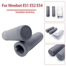 Handlebar Hand Grip Parts For Ninebot ES1 ES2 ES4 Electric Scooter Foldable Skateboard