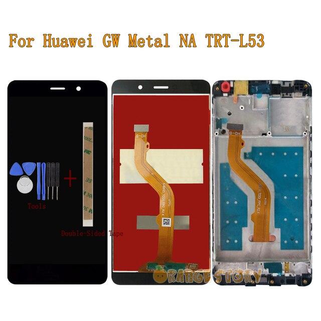 Nuovo LCD Screen Display Per Huawei GW Metal NA TRT L53 TRT 53 LCD Full Display Touch Screen Monitor Del Sensore di Vetro telaio di montaggio