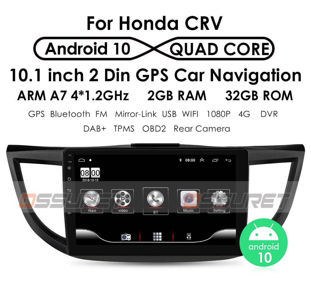 Ossuret 10.1 Android 10 Car radio GPS Navigation for <font><b>Honda</b></font> <font><b>CRV</b></font> <font><b>2012</b></font>-2015 <font><b>Multimedia</b></font> DVR SWC FM CAM-IN BT USB DAB DTV OBD PC WIFI image