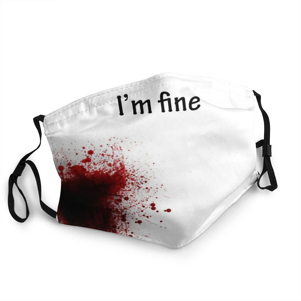 Многоразовая маска для лица для мужчин и женщин I'm Fine Bloody, пыленепроницаемый защитный чехол, респиратор, маска для рта