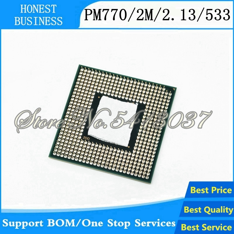 1PCS CPU Laptop Pentium M 770 CPU 2M Cache/2.13GHz/533/Dual-Core Socket 479Laptop Processor PM770 Support 915 1 4.