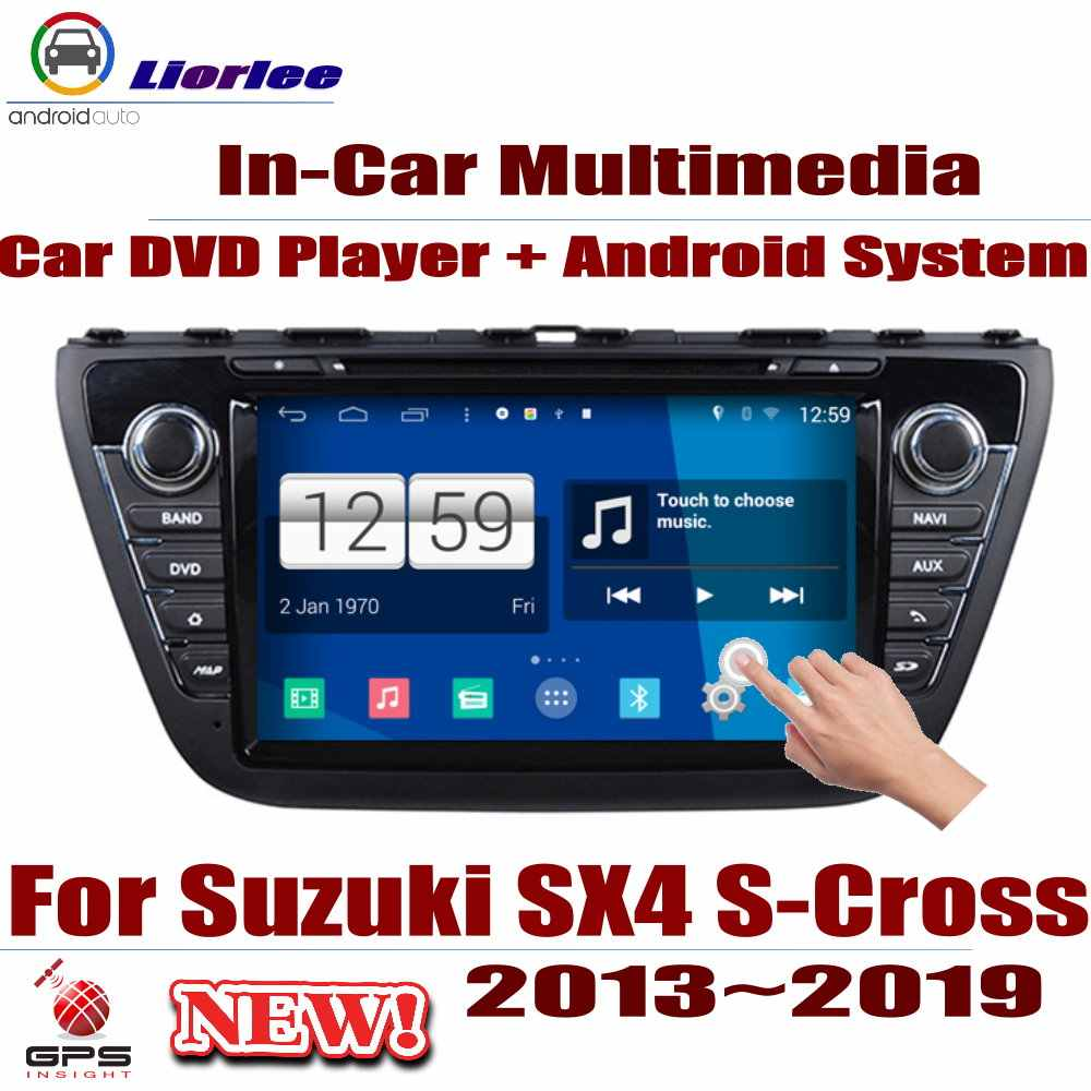 For Suzuki Sx4 S Cross 2013 2019 Car Android Player Dvd Gps Navigation System Hd Screen Radio Stereo Integrated Multimedia Car Multimedia Player Aliexpress