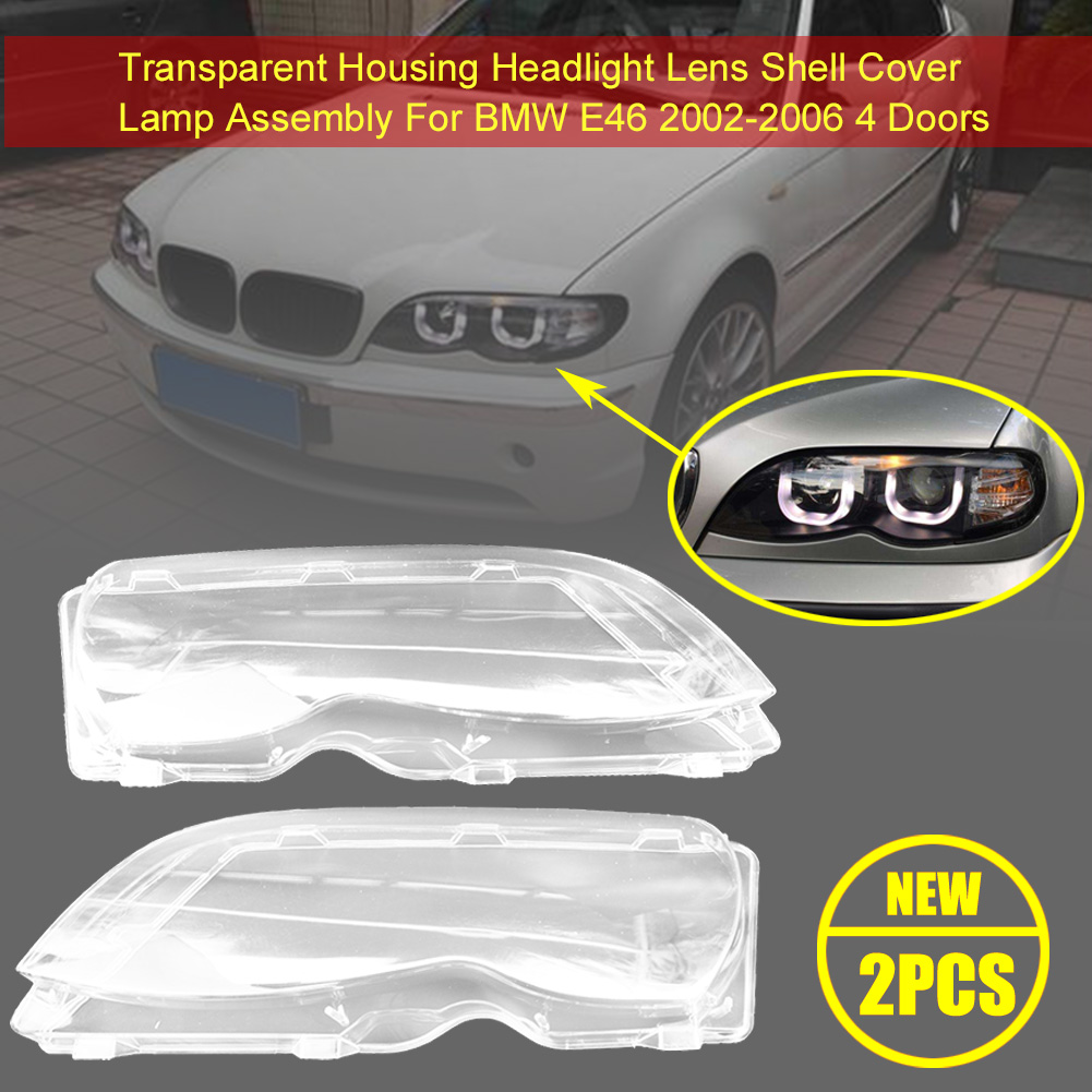 2Pcs Headlight Lens Plastic Cover For BMW E46 4D 320i/ 325i/ 325xi/ 330i/330xi For Head Light Lamp Lens Headlight Cover Shell
