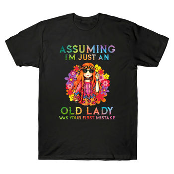 Assuming I'm Just An Old Lady Was Your First Mistake Hippe T-Shirt Men Retro Top Printing Plus Size Tees Good Quality Tops Men image