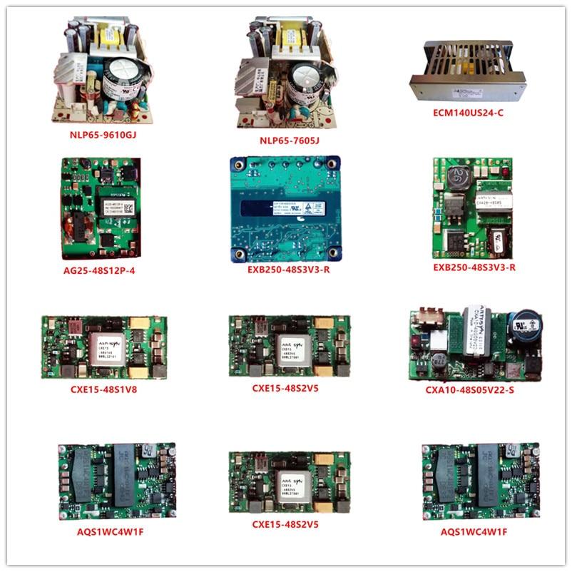 NLP65-9610GJ/7605J ECM140US24-C AG25-48S12P-4 EXB250-48S3V3-R CXA20-48S05 CXE15-48S1V8/48S2V5 CXA10-48S05V22-S AQS1WC4W1F