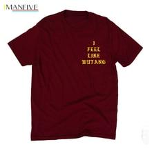 Mens tshirt I FEEL LIKE WU-TANG T-Shirt RIP ODB Saint Pablo Tour Killa Bees Wu-tang Forever Cotton O NECK short sleeved t shirt