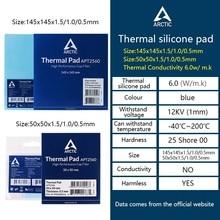 ARCTIC AC Thermal pad 6.0 W/mK 0.5/1.0/1.5mm High Efficient thermal conductivity Original authentic Arctic Thermal pad