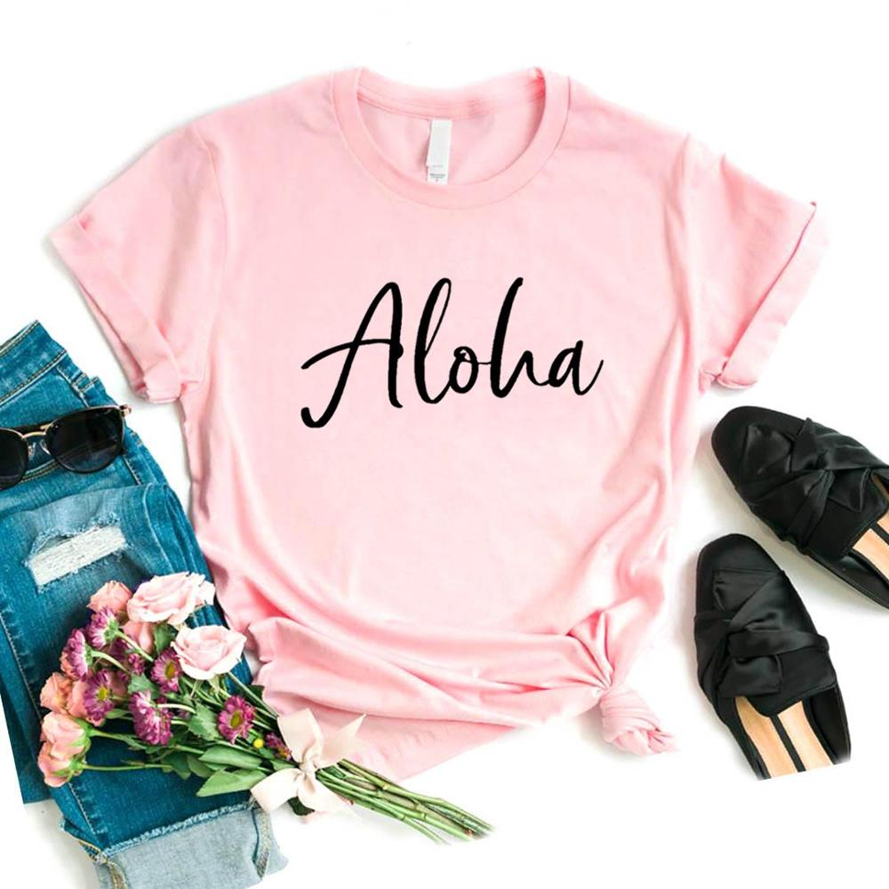Aloha Print Women Tshirts Cotton Casual Funny T Shirt For Lady  Top Tee Hipster 6 Color NA-701