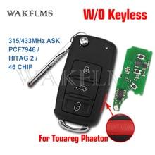 3btn 4 button Remote Key fob 315MHz 433mhz For VW for Volkswagen Phaeton Touareg 2002 2010 PCF7946 CHIP 3D0959753AK
