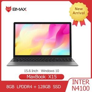 BMAX X15 Laptop 15.6 Inch Intel Gemini Lake N4100 UHD Graphics 600 8GB LPDDR4 128GB SSD 1920*1080 Win10 Multi-language Notebook