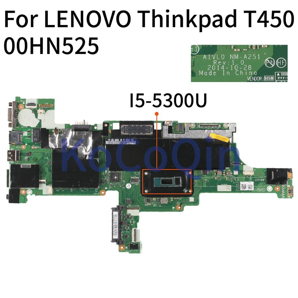 KoCoQin Laptop Motherboard For LENOVO Thinkpad T450 Core SR23X I5-5300U Mainboard 00HN525 AIVL0 NM-A251