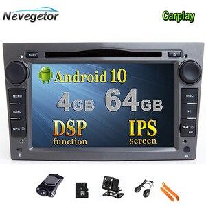 IPS DSP 4GB Android 10 2 DIN CAR GPS for opel Vauxhall Astra H G J Vectra Antara Zafira Corsa Vivaro Meriva Veda DVD PLAYER