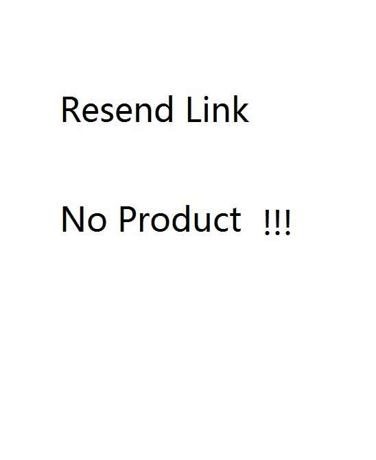 Resend link HAVE NO PRODUCT Pls check