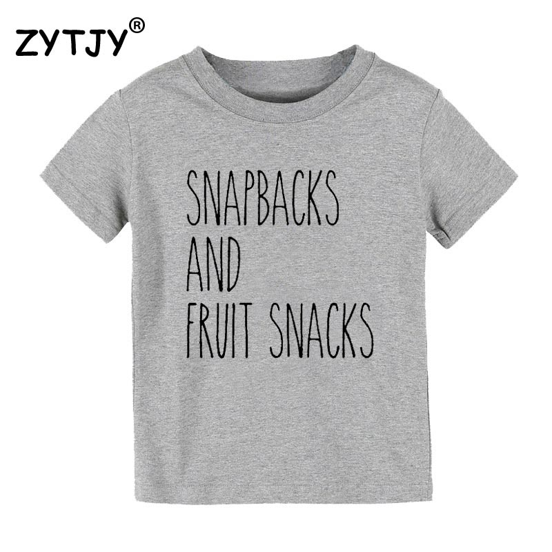 Snapbacks and Fruit Snacks Print Kids tshirt Boy Girl t shirt For Children Toddler Clothes Funny Tumblr Top Tees CZ-126 image