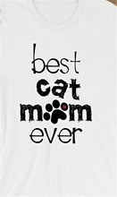 Best Cat Mom Ever Customizable Personalized Gift For Her Mum Tee T-Shirt Unisex Slogans Customized Tee Shirt(China)